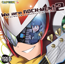 We are Rock Men! 2 Mega Man® Soundtrack