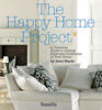 HAPPY HOME PROJECT: A Practical Guide to Adding Style and Substance to Your Home