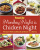 MONDAY NIGHT IS CHICKEN NIGHT: The Eat-Well Cookbook of Meals in a Hurry